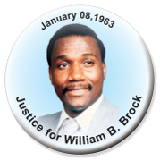 Justice for William B. Brock